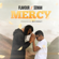 Mercy (with Semah) - Flavour & Semah