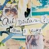 QUÉ DIRÍAS? by Mau y Ricky iTunes Track 1