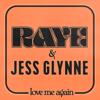RAYE & Jess Glynne - Love Me Again artwork