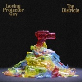 The Districts - Loving Protector Guy