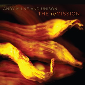 The reMission (with Unison)