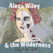 Alexa Wiley & The Wilderness - Kitchen Rag