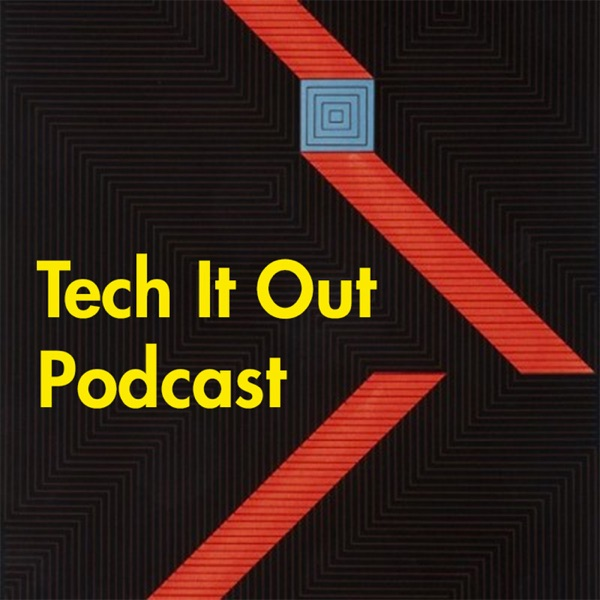 Tech It Out Podcast