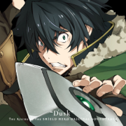 "The Rising of the Shield Hero (Original Soundtrack ""Dusk"") - Kevin Penkin - Kevin Penkin"