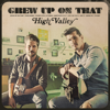 High Valley - Grew Up On That - EP  artwork