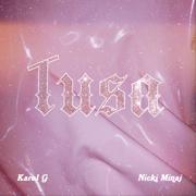 Tusa - KAROL G & Nicki Minaj - KAROL G & Nicki Minaj