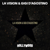LA Vision & Gigi D'Agostino - Hollywood artwork