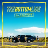 The Bottom Line - Gone