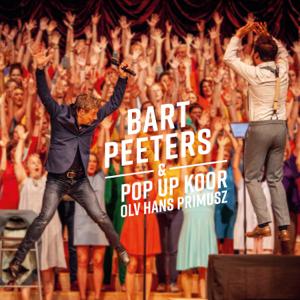 Bart Peeters - Bart Peeters & pop-up koor olv Hans Primusz feat. Pop-Up Koor