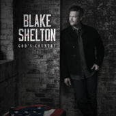 God's Country-Blake Shelton
