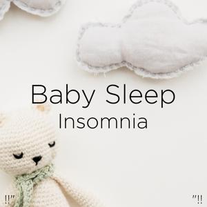 """White Noise & Sleep Baby Sleep - !!"""" Baby Sleep Insomnia """"!!"""