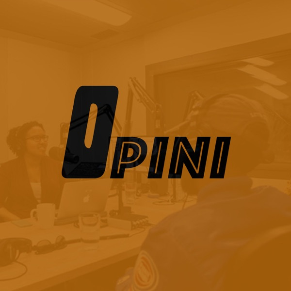 Opini's Podcast