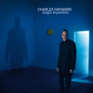Charles Hayward - Watching You