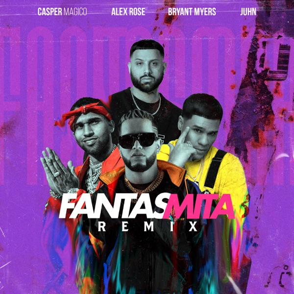 Fantasmita (Remix) [feat. Juhn] - Single