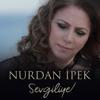 Sevgiliye - EP - Nurdan İpek