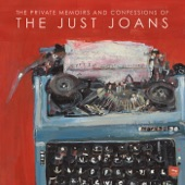 The Just Joans - The Older I Get, The More I Don't Know