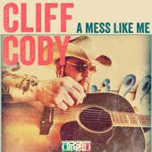 Cliff Cody - Too Country