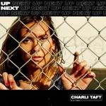 Charli Taft - Up Next