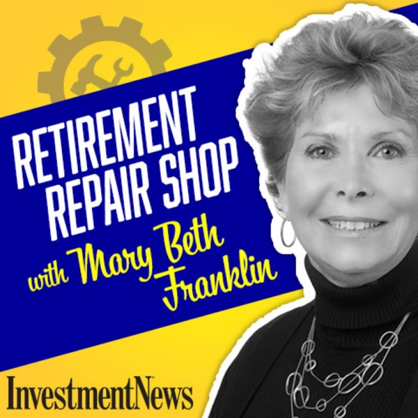 Retirement Repair Shop with Mary Beth Franklin