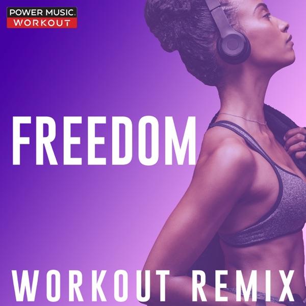 Freedom (Workout Remix) - Single