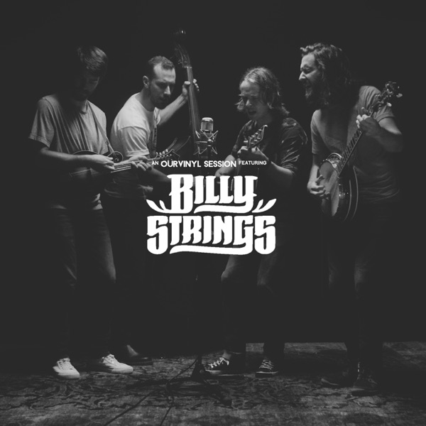 Billy Strings (OurVinyl Sessions) - EP