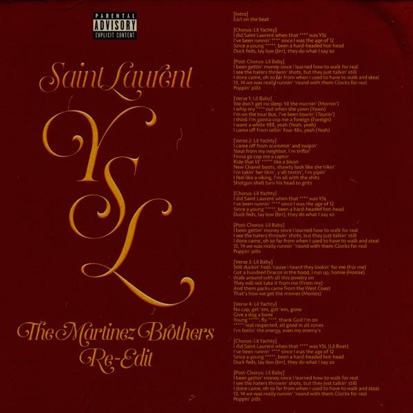 SaintLaurentYSL (feat. Lil Baby) [The Martinez Brothers Re-Edit] - Single