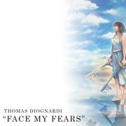 Face My Fears (Orchestral) - Thomas Diognardi - Thomas Diognardi