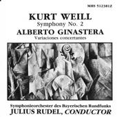 Weill: Symphony No. 2, Ginastera: Variaciones concertantes