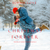 Sophie Love - Christmas Forever (The Inn at Sunset Harbor—Book 8)  artwork