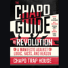 Chapo Trap House - The Chapo Guide to Revolution (Unabridged)  artwork