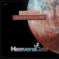 Leave Pluto Alone - CEDRIC LASS