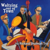 The Richard Shulman Trio - Climb Up