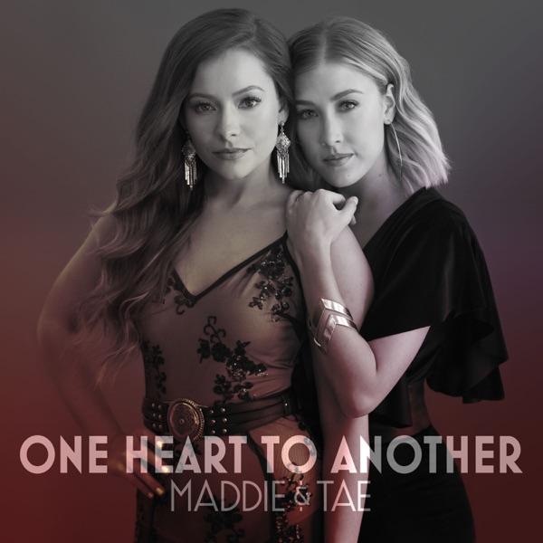 Maddie & Tae - Die From A Broken Heart