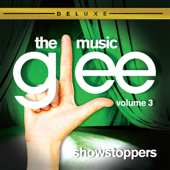 Glee: The Music, Vol. 3 - Showstoppers (Deluxe Edition)