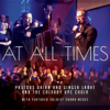 Brian Labat, Ginger Labat & The Calvary UPC Choir - At All Times  artwork