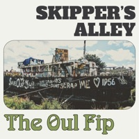 The Oul Fip by Skipper's Alley on Apple Music