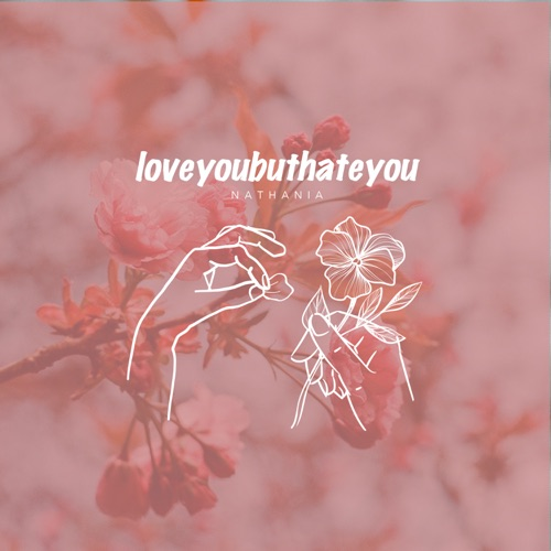 Nathania – Loveyoubuthateyou – Single
