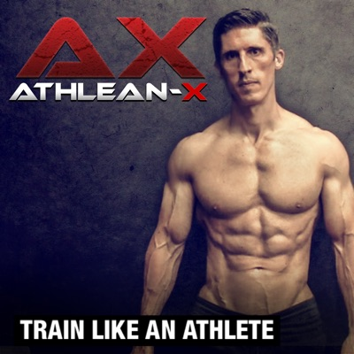 ATHLEAN-X™ | Podbay