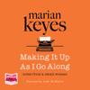 Marian Keyes - Making It Up As I Go Along  artwork
