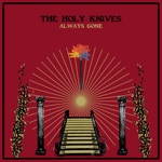 The Holy Knives - Always Gone