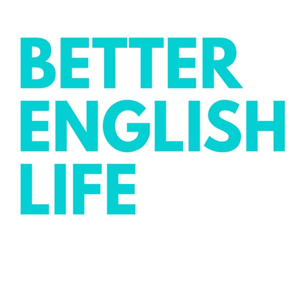 Better English Life: Learn English Phrases, Conversation