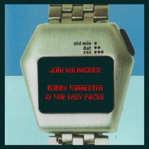 Jori Hulkkonen - Bobby Forrester in Five Easy Pieces