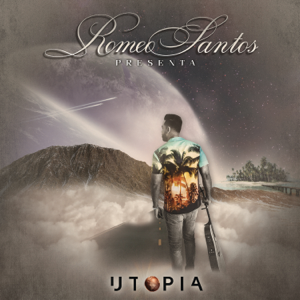 Romeo Santos - Utopía