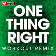 One Thing Right (Extended Workout Remix) - Power Music Workout - Power Music Workout