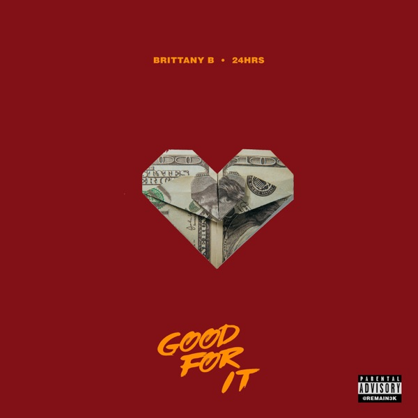 Good For It (feat. 24hrs) - Single