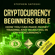 Stephen Satoshi - Cryptocurrency: Beginners Bible: How You Can Make Money Trading and Investing in Cryptocurrency (Unabridged)