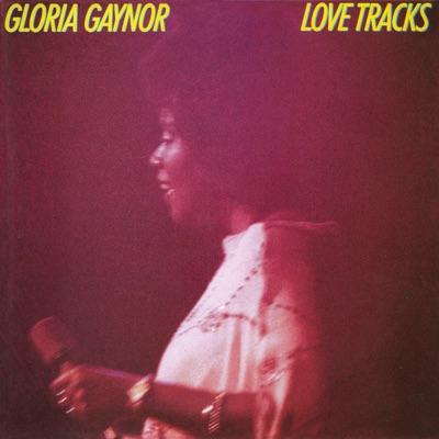 Love Tracks (Deluxe Edition) - Gloria Gaynor