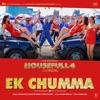 Ek Chumma From Housefull 4 Single