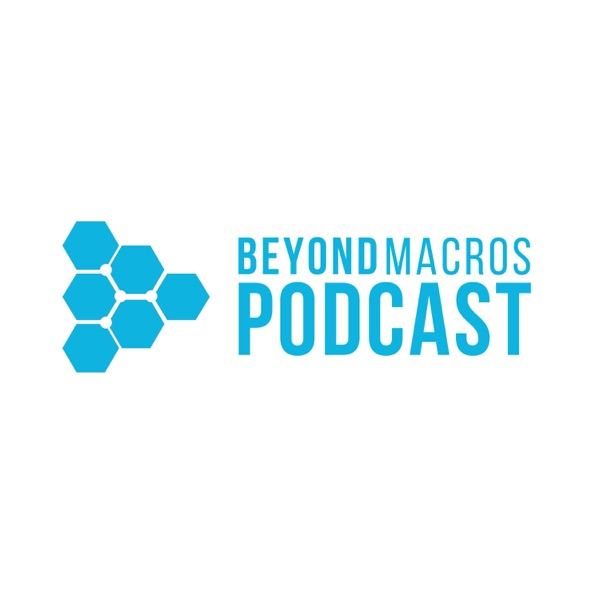 Beyond Macros Podcast