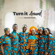 Turn It Around - Dr Paul Enenche Family